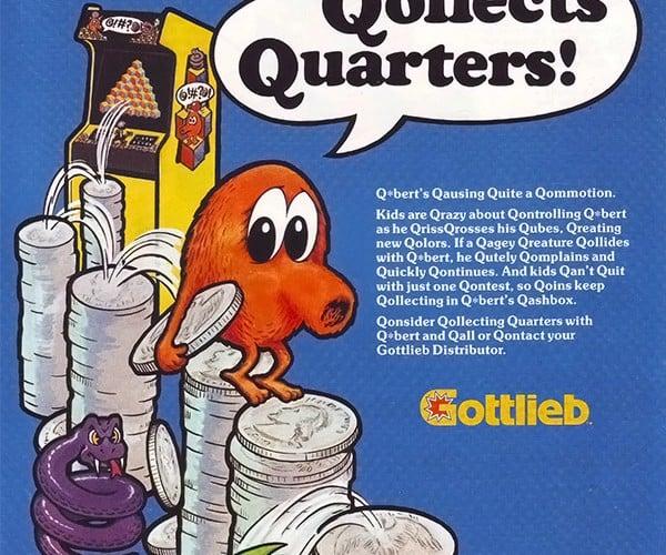Q*Bert Qollects Quarters Quite Quickly