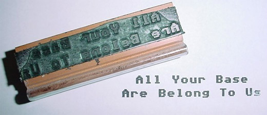 All Your Base Are Belong to Us Rubber Stamp