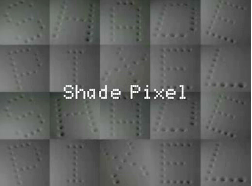 Shade Pixel: Text You Can Feel