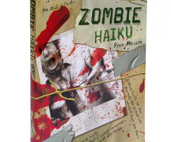 Zombie Haiku: 5 Eyeballs, 7 Guts, 5 Braaaaaaains