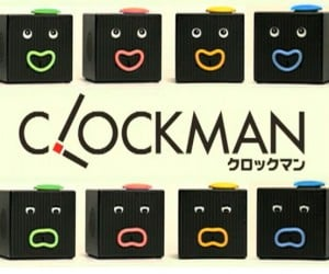 Takara Tomy Clockman: Wakes You Up, Then Won'T Shut Up