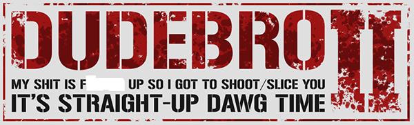 dudebro game logo