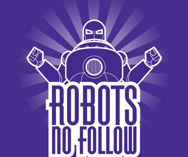 Robots No Follow: Perfect T-Shirt for Paranoid People and Search Engine Optimization
