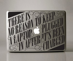 Typographic Macbook Decals Reminds You to Give a Hoot, Don't Leave Your Mac Book Plugged in