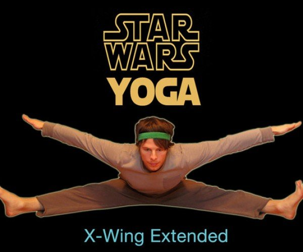Star Wars Yoga: Relaxing Yoga Poses Keep Jedi Minds Sharp and Bodies Relaxed