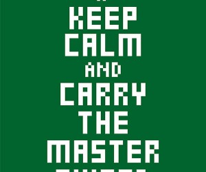keep calm and carry the master sword poster 300x250