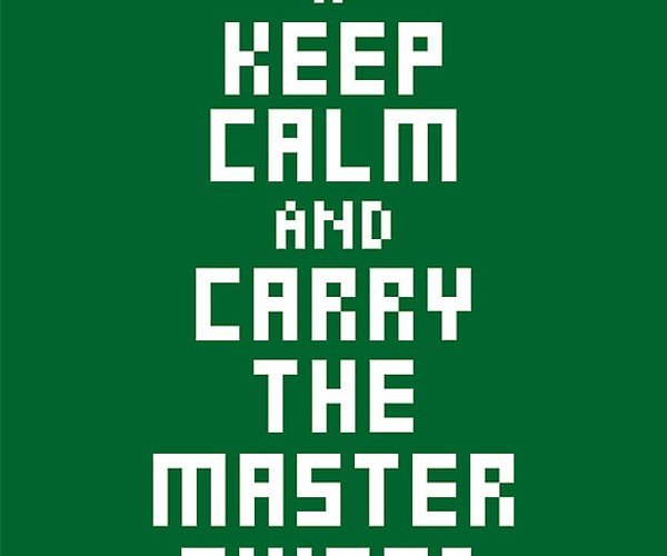 keep calm and carry the master sword poster