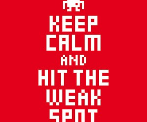 keep calm and hit the weak spot poster 300x250