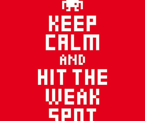 keep calm and hit the weak spot poster