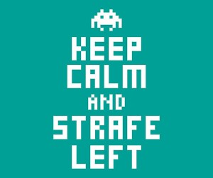 keep calm and strafe left poster 300x250
