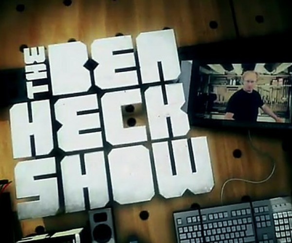 The Ben Heck Show
