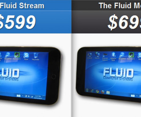 Fluid Stream and Motion Tablets Run Windows 7