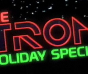 1982 TRON Holiday Special Unearthed