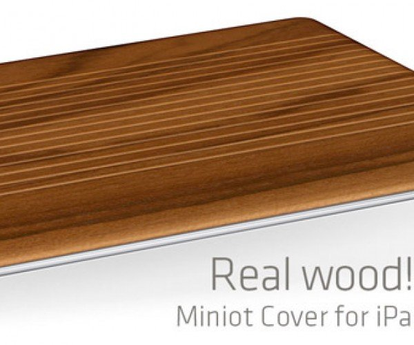 Miniot Cover for iPad 2 Gives Your Tablet Wood