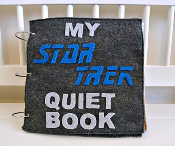 Star Trek Quiet Book: Shut Me Up, Mommy!