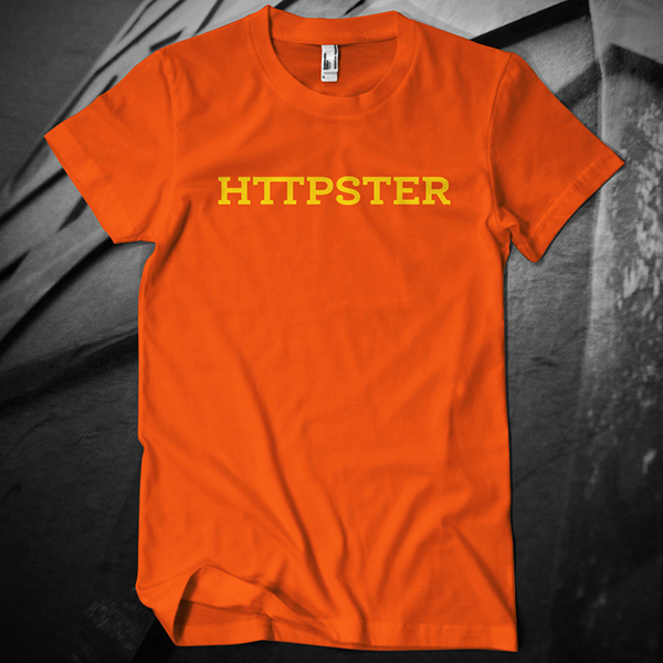 httpster t-shirt
