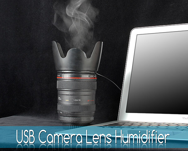 USB Camera Lens Humidifier: Now We're Shooting with Steam