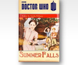 "Doctor Who ""Summer Falls"" Book Will Be Available as an Ebook Tomorrow"