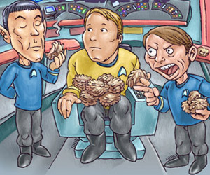 The Trouble with Tribbles is They Taste too Damned Yummy
