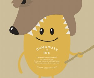 'Dumb Ways to Die' Print Ads