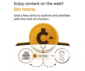 CentUp Lets You Pay Your Favorite Publishers While Funding Charities