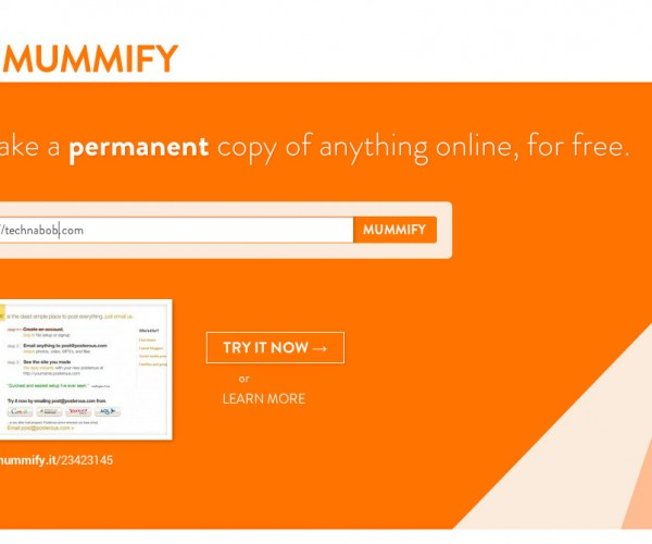 Mummify Lets You Store Permanent Copies of Web Pages
