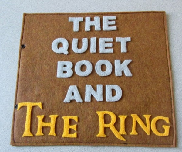 Lord of the Rings Quiet Book: One Does Not Simply Walk into SHHHHH.