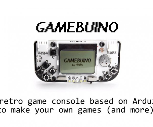Arduino-based 8-bit Handheld Game Console: Gamebuino