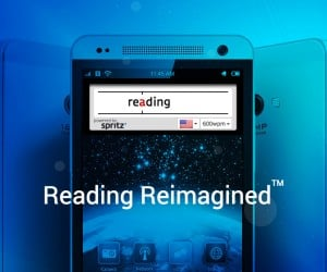 Spritz: Read One Word at a Time, And You'll End up Reading Faster