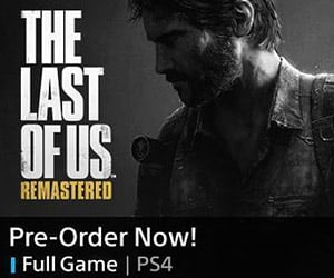 The Last of Us Remastered PS4 Pre-Orders Tipped on Sony Online Store