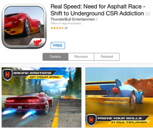 Real Speed: Need for Asphalt Race – Shift to Underground CSR Addiction: Own the Clone