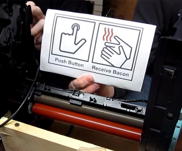 Bacon Maker: Push Button, Literally Receive Bacon