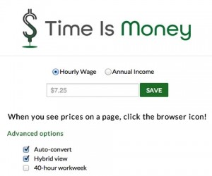 Time Is Money Tells Your How Many Hours of Work It Takes to Buy Stuff