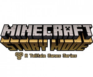 Mojang and Telltale Games working on Minecraft Story Mode Game