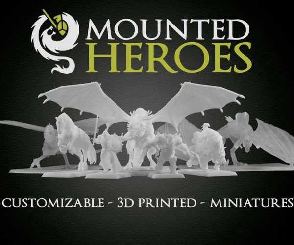 Mounted Heroes Customizable 3D Printed Miniatures: From Desktop to Tabletop
