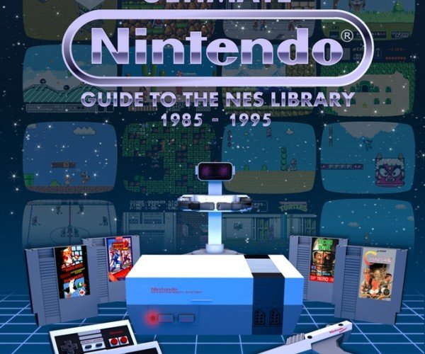 Ultimate Nintendo: Guide to the NES Library