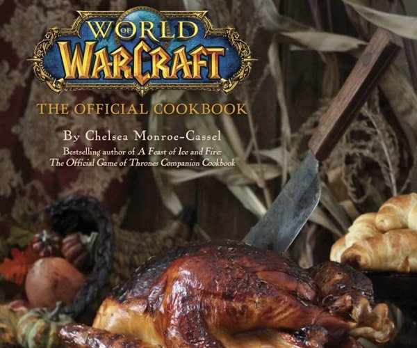 World of Warcraft Cookbook is for Hungry Gamers