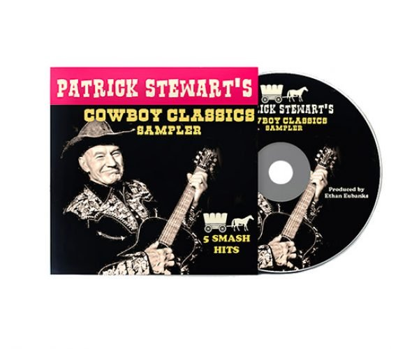 Patrick Stewart Sings Cowboy Classics: Make it So, Pardner.