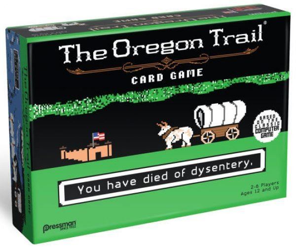 The Oregon Trail Card Game: You Have Rolled the Die of Dysentery