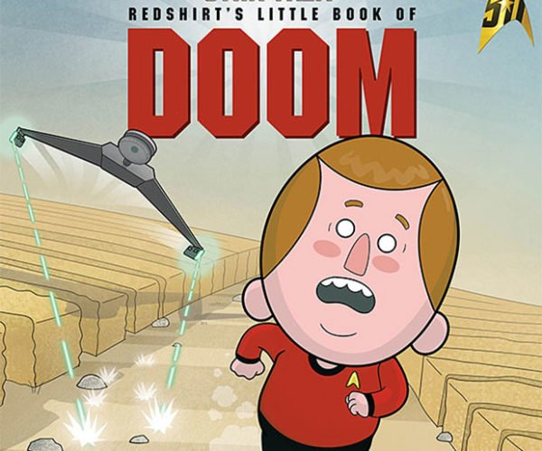 Star Trek: Redshirt's Little Book of Doom: Just Don't Go Outside!