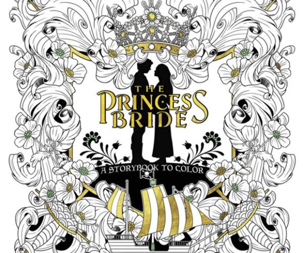 The Princess Bride Coloring Book Will Brighten Your Pit of Despair