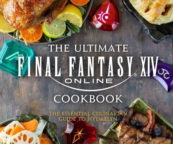 The Ultimate Final Fantasy XIV Cookbook: Chowderbringers